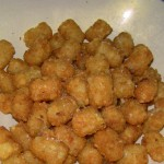 No meal is complete without Tator Tots
